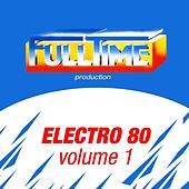 Electro 80, Vol. 1 by Various Artists