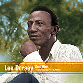 Soul Mine - The Greatest Hits & More 1960-1978 by Lee Dorsey