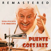 Puente Goes Jazz by Tito Puente