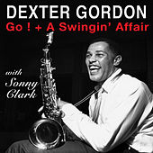 Go! + a Swingin' Affair (with Sonny Clark) by Dexter Gordon
