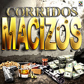 Corridos Macizos by Various Artists