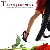 Tangueros Sensual Tango and World Jazz Atmospheres by Various Artists