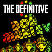 The Definitive Bob Marley by Bob Marley