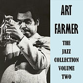 The Jazz Collection Volume Two by Art Farmer