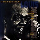 The Legendary Berlin Concert Part II by Louis Armstrong