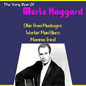 Merle Haggard, the Very Best Of by Merle Haggard