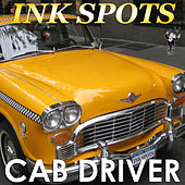Cab Driver by The Ink Spots