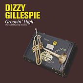 Groovin' High. The Guild-Musicraft Sessions by Dizzy Gillespie