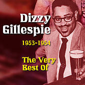 1953-1954 The Very Best Of by Dizzy Gillespie