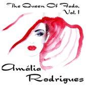 The Queen Of Fado, Amália Rodrigues, Vol. 1 von Amalia Rodrigues