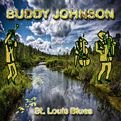St. Louis Blues by Buddy Johnson