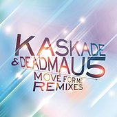 Move For Me by Deadmau5