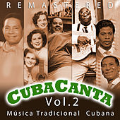 Cuba Canta Vol. 2 Música Tradicional Cubana by Various Artists