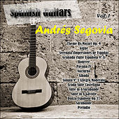 Spanish Guitars: Andrés Segovia Vol. 1 by Andres Segovia