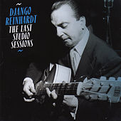The Last Studio Sessions (Bonus Track Version) by Django Reinhardt