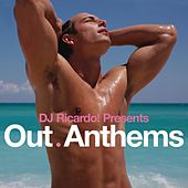 DJ Ricardo! Presents Out Anthems by Various Artists