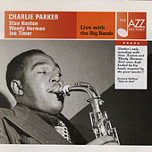 Live With the Big Bands by Charlie Parker