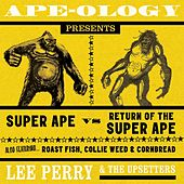 Ape-Ology Presents Super Ape vs. Return of the Super Ape by Various Artists