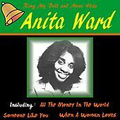 Ring My Bell and More Hits by Anita Ward