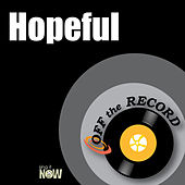 Hopeful by Off the Record