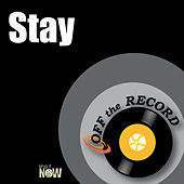 Stay by Off the Record