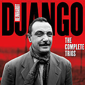 The Complete Trios (Bonus Track Version) by Django Reinhardt