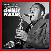 The Complete Carnegie Hall Performances (Bonus Track Version) by Charlie Parker