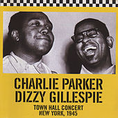 Town Hall Concert, New York, 1945 (Bonus Track Version) by Dizzy Gillespie