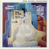 Rodrigo: Music for Violin by Augustin Leon Ara
