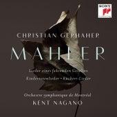 Mahler: Orchestral Songs by Kent Nagano