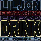 Drink Remixes by Lil Jon