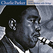 Complete Verve Masters With Strings by Charlie Parker
