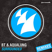Surrounded (Remixes) von BT