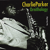 Ornithology. Rare Recordings by Charlie Parker