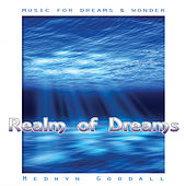 Music for Dreams & Wonder - Realm of Dreams by Medwyn Goodall