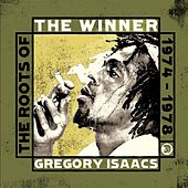 The Winner - The Roots of Gregory Isaacs 1974-1978 by Gregory Isaacs