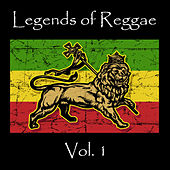 Legends of Reggae Vol. 1 by Various Artists