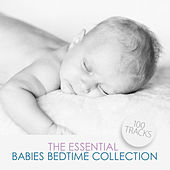 The Essential Babies Bedtime Collection by Various Artists