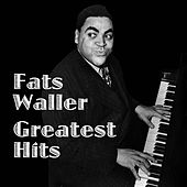 Fats Waller Greatest Hits by Fats Waller