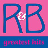 R&b Greatest Hits by Various Artists