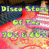 Disco Stars of the 70's & 80's by Various Artists