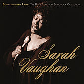 Sophisticated Lady: The Duke Ellington Songbook Collection by Sarah Vaughan