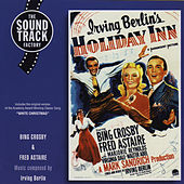 Irving Berlin's Holiday Inn (Bonus Track Version) by Bing Crosby