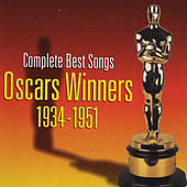 Complete Best Songs Oscars Winners 1934 - 1951 by Various Artists