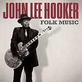 Folk Music by John Lee Hooker