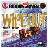Riddim Driven: Wipe Out by Version