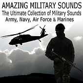 Amazing Military Sounds: The Ultimate Collection of Warfare Sound Effects (Army, Navy, Air Force & Marines) by Dr. Sound Effects