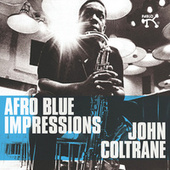 Afro Blue Impressions by John Coltrane