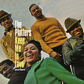 Keep Me in Love by The Platters