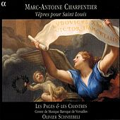 Charpentier: Vêpres pour Saint Louis von Various Artists